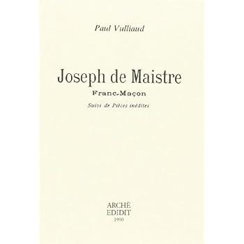 Joseph de Maistre, franc-maçon