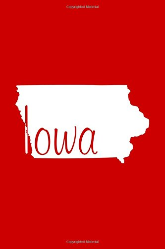 Iowa - Red Lined Notebook with Margins: 101 Pages, Medium Ruled, 6 x 9 Journal, Soft Cover