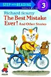 The Best Mistake Ever!: And Other Stories[ THE BEST MISTAKE EVER!: AND OTHER STORIES ] By Scarry, Richard ( Author )Oct-12-1984 Paperback