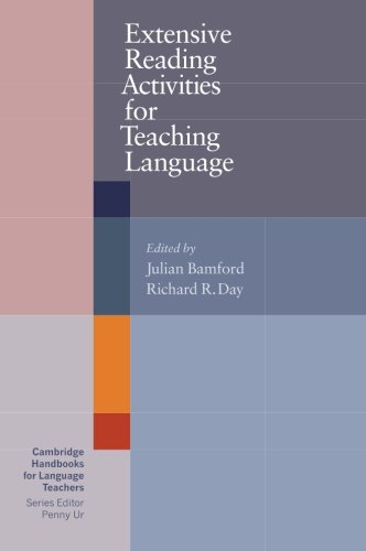 Extensive Reading Activities for Teaching Language Paperback (Cambridge Handbooks for Language Teachers) por Julian Bamford
