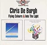 Songtexte von Chris de Burgh - Flying Colours & Into the Light