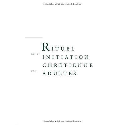 Rituel de l'initiation chrétienne des adultes