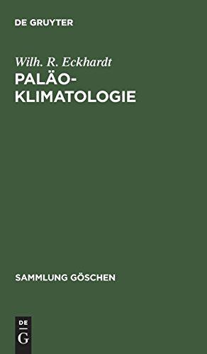 Paläoklimatologie (Sammlung Göschen)