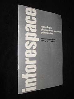 Inforespace, cosmologie, phnomnes spatiaux primhistoire, n 6, 1re anne, 1972