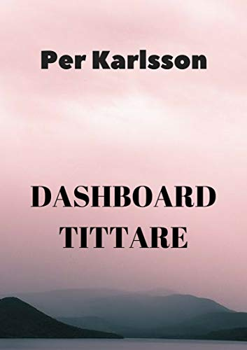 Dashboard tittare (Swedish Edition)