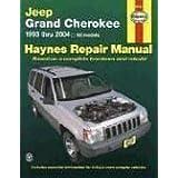 Jeep Grand Cherokee 1993 thru 2004: All Models (Haynes Manuals)