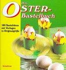 Das Oster-Bastelbuch