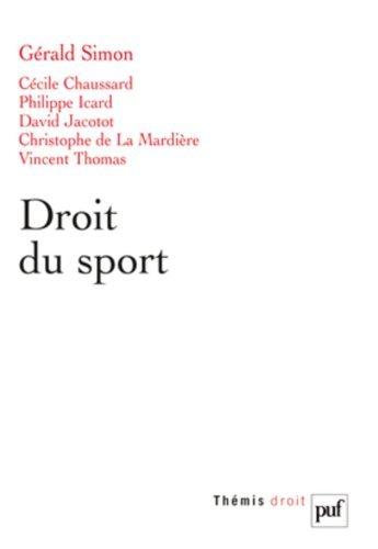 Droit du sport de Gérald Simon (sous la direction de) (9 avril 2012) Broché