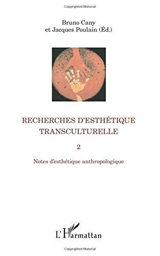 Recherches d'esthétique transculturelle 2