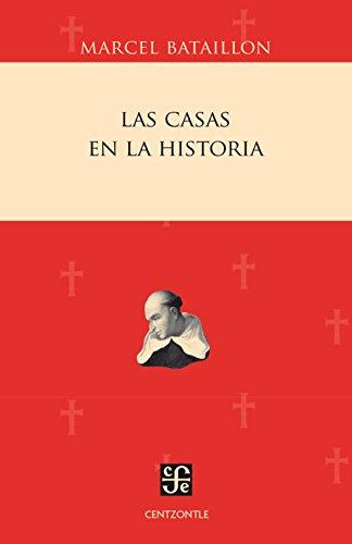 Las Casas en la historia (Centzontle)