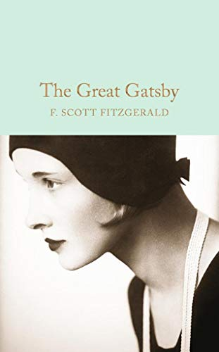 The Great Gatsby (Macmillan Collector's Library, Band 55) (Daisy Gatsby Great)