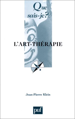 L'Art-thérapie par Jean-Pierre Klein, Que sais-je?