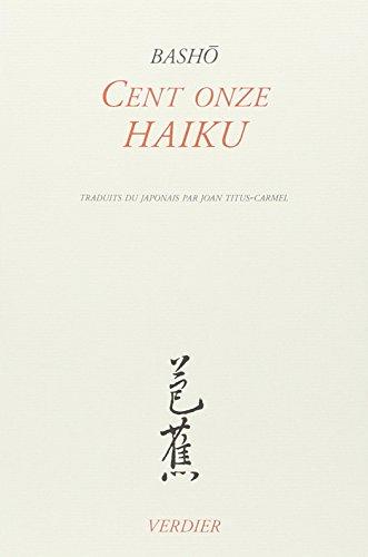Cent onze haiku
