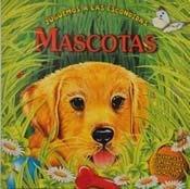 Mascotas/Pets (Juguemos a las escondidas/Let's Play Hide and Seek)