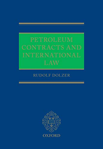 Petroleum Contracts and International Law (English Edition)