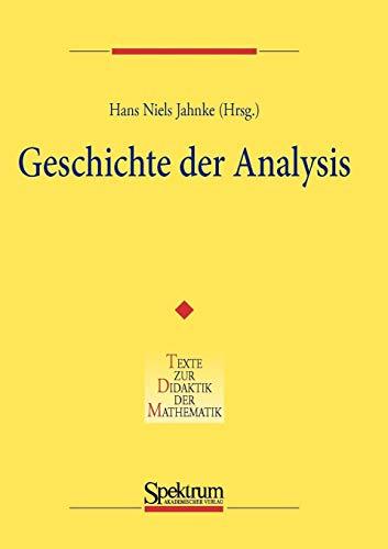 Geschichte Der Analysis (Denkmaltopographie Bundesrepublik Deutschland) (German Edition)