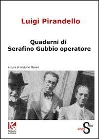 quaderni-di-serafino-gubbio-operatore