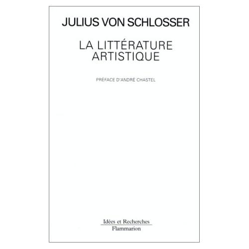 La littérature artistique : Manuel des sources de l'Histoire de l'art moderne