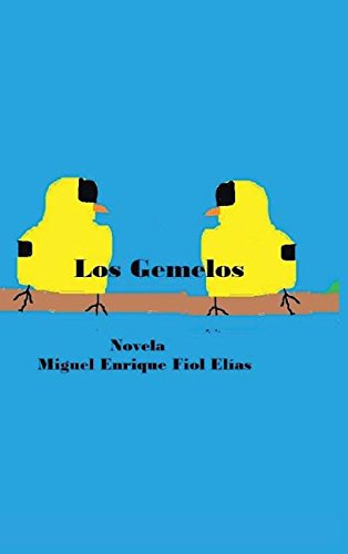 Los gemelos por Miguel Enrique Fiol Elías