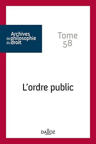L'ordre public. Tome 58