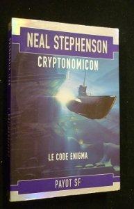 Cryptonomicon, tome 1 : Le Code Enigma par Neal Stephenson