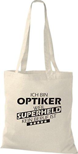 Shirtstown Stoffbeutel Ich bin Optiker, weil Superheld kein Beruf ist natur