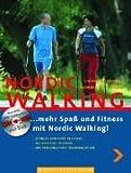 NORDIC WALKING - Mehr Spaß und Fitness mit Nordic Walking (inkl. DVD) - Stephane Franke