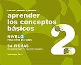 Aprender los conceptos básicos : nivel 2 : para niños de 3 años