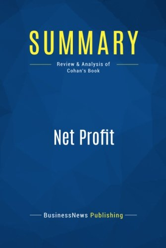 Summary: Net Profit: Review and Analysis of Cohan's Book par Businessnews Publishing