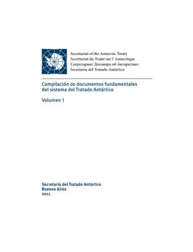 Compilación de documentos fundamentales del sistema del Tratado Antártico