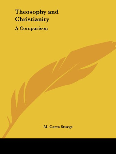 Theosophy and Christianity: A Comparison: A Comparison (1917)
