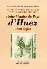 Petite histoire du Pays d'Huez