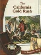 The California Gold Rush (Exploring the West) by Judy Monroe (2000-09-01)