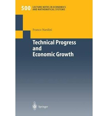 [ [ TECHNICAL PROGRESS AND ECONOMIC GROWTH: BUSINESS CYCLES AND STABILIZATION POLICIES (SOFTCOVER REPRINT OF THE ORIGI) (LECTURE NOTES IN ECONOMIC AND MATHEMATICAL SYSTEMS #500) BY(NARDINI, FRANCO )](AUTHOR)[PAPERBACK]