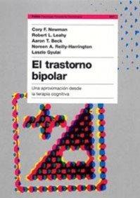 El trastorno bipolar: Una aproximación desde la terapia cognitiva: 227 (Psicología Psiquiatría Psicoterapia)