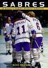 Sabres: 26 Seasons in Buffalo's Memorial Auditorium por Ross Brewitt