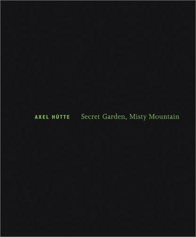 Secret Garten, Misty Mountain: Secret Garden, Misty Mountain