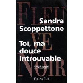 Toi, ma douce introuvable par Sandra Scoppettone