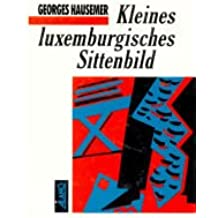 Kleines luxemburgisches Sittenbild