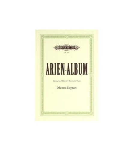 Preisvergleich Produktbild Arien-Album: beruhmte Arien fur Mezzo-Sopran mit Klavierbegleitung