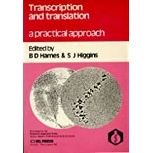 Transcription and Translation: A Practical Approach