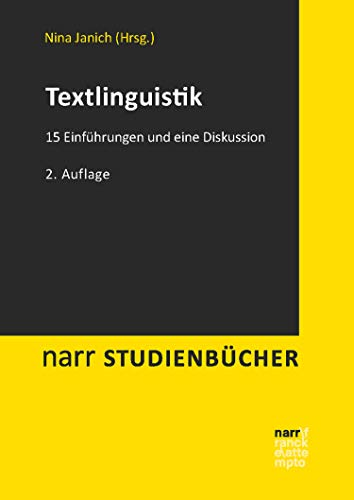 Textlinguistik: 15 Einführungen und eine Diskussion (narr studienbücher)