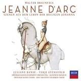 Walter Braunfels: Jeanne D'arc