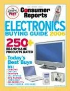 Consumer Reports Electronics Buying Guide 2006: Today\'s Best Buys in...Desktop & Laptop Computers, Digital Cameras & Camcorders, Big-Screen TVs & Video Gear, Cell Phones & More (Comsumer Reports)