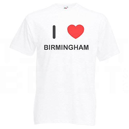 I Love Birmingham - T Shirt Weiß
