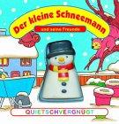Der kleine Schneemann und seine Freunde, m. Quietsch-Figur