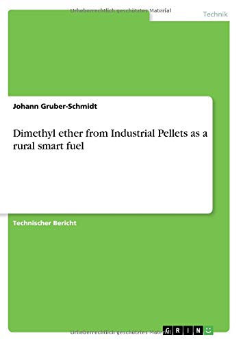 Dimethyl ether from industrial pellets as a rural smart fuel