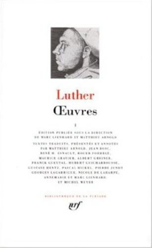 Luther : Oeuvres, tome 1 par Martin Luther