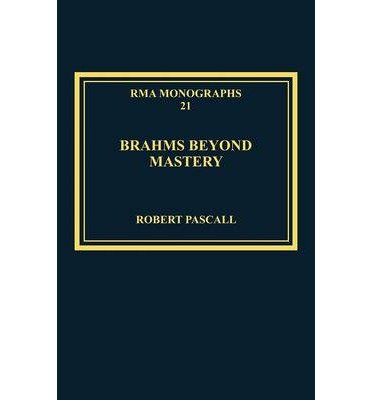 brahms-beyond-mastery-his-sarabande-and-gavotte-and-its-recompositions-author-robert-pascall-may-201