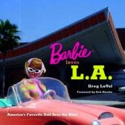 Barbie Loves L.A: America's Favorite Doll Sees the Sites